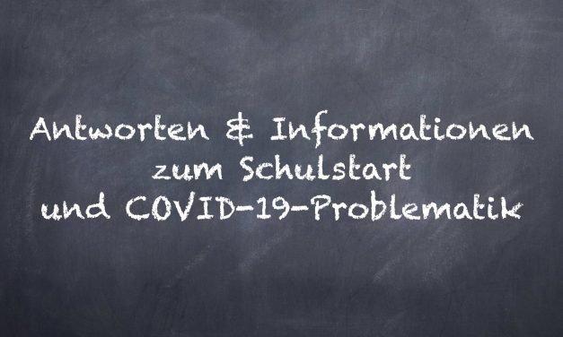 Informationen zum Schulstart & COVID-19-Problematik